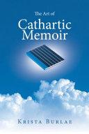 The Art of Cathartic Memoir Book PDF