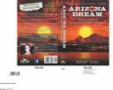"Arizona Dream: A True Story of a Real-Life ""Ocean's Eleven"""