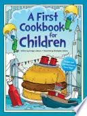 A First Cookbook for Children Book