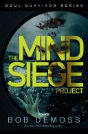 Pdf The Mind Siege Project (Soul Survivor Series Book 1) Telecharger
