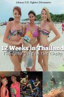 12 Weeks in Thailand Book
