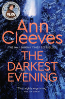 The Darkest Evening  A Vera Stanhope Novel 9