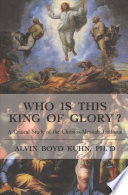 Who Is This King of Glory  Book
