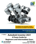 Pdf Autodesk Inventor 2021: A Power Guide for Beginners and Intermediate Users Telecharger