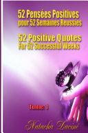 52 Positive Quotes for 52 Successful Weeks / 52 Pensées Positives pour 52 Semaines Réussies