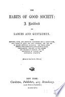 The Habits of Good Society Book