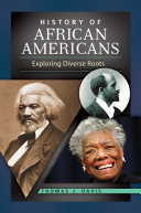 History of African Americans  Exploring Diverse Roots