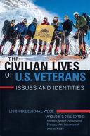 The Civilian Lives of U.S. Veterans: Issues and Identities [2 volumes] Pdf/ePub eBook