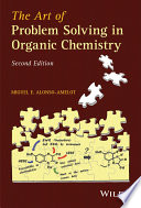 The Art Of Problem Solving In Organic Chemistry Book PDF