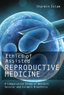 Ethics of Assisted Reproductive Medicine