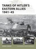 Tanks of Hitler   s Eastern Allies 1941   45