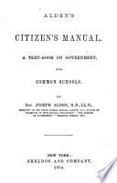 Alden s Citizen s Manual