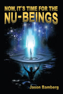 Now, It's Time For the NU-Beings [Pdf/ePub] eBook