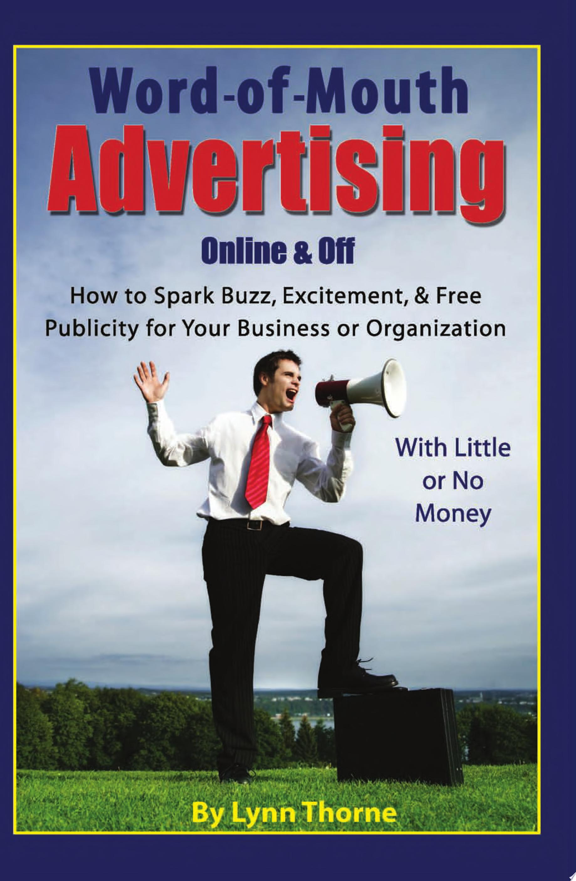Word of mouth Advertising  Online and Off