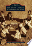 New Jersey S Lindbergh Kidnapping And Trial Book PDF