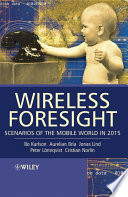 Wireless Foresight