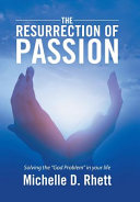 The Resurrection of Passion