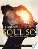 Carmen s Soul so Deep Poetic Passion