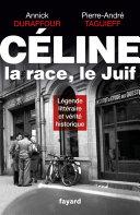 Pdf Céline, la race, le Juif Telecharger