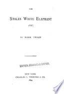 The Stolen White Elephant  Etc Book