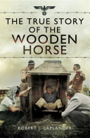 The True Story of the Wooden Horse