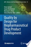 """Quality by Design for Biopharmaceutical Drug Product Development"" by Feroz Jameel, Susan Hershenson, Mansoor A. Khan, Sheryl Martin-Moe"