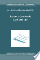 Recent Advances in DNS and LES