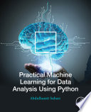 Practical Machine Learning for Data Analysis Using Python Book