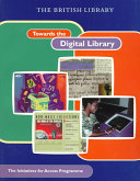 Towards The Digital Library