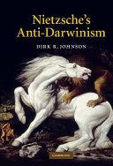 Pdf Nietzsche's Anti-Darwinism