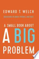 A Small Book about a Big Problem Book PDF
