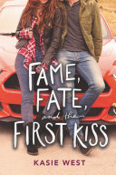 Pdf Fame, Fate, and the First Kiss