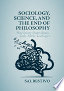 Sociology  Science  and the End of Philosophy