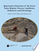 Quaternary Glaciation of the Great Lakes Region