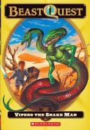 Vipero, the Snake Man