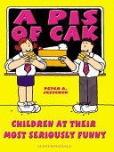 A Pis Of Cak