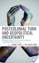 Postcolonial Turn and Geopolitical Uncertainty Book PDF