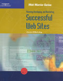 Planning Developing And Marketing Successful Web Sites