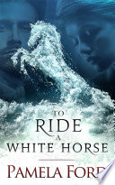 To Ride a White Horse Book