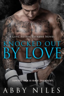 Knocked Out By Love