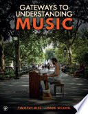 Gateways to Understanding Music Book
