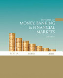 Principles of Money  Banking  and Financial Markets Plus MyEconLab Book