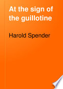 At the Sign of the Guillotine Book