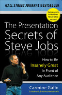 The Presentation Secrets of Steve Jobs: How to Be Insanely Great in Front of Any Audience Pdf/ePub eBook