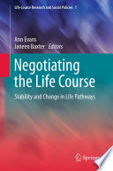 Negotiating the Life Course