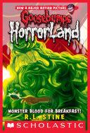 Monster Blood For Breakfast! (Goosebumps Horrorland #3)