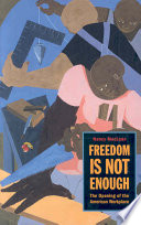 Freedom Is Not Enough PDF