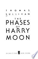 The Phases of Harry Moon