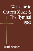 Welcome to Church Music   The Hymnal 1982