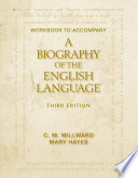 Workbook For Millward Hayes A Biography Of The English Language
